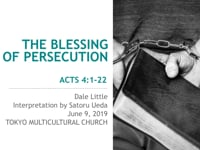 Acts 4:1-22. The Blessing of Persecution. Jun 2019.