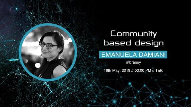 Emanuela Damiani - Community based design