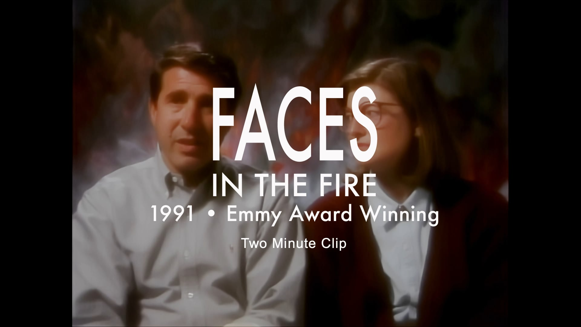 Faces in the Fire ➤ Trailer