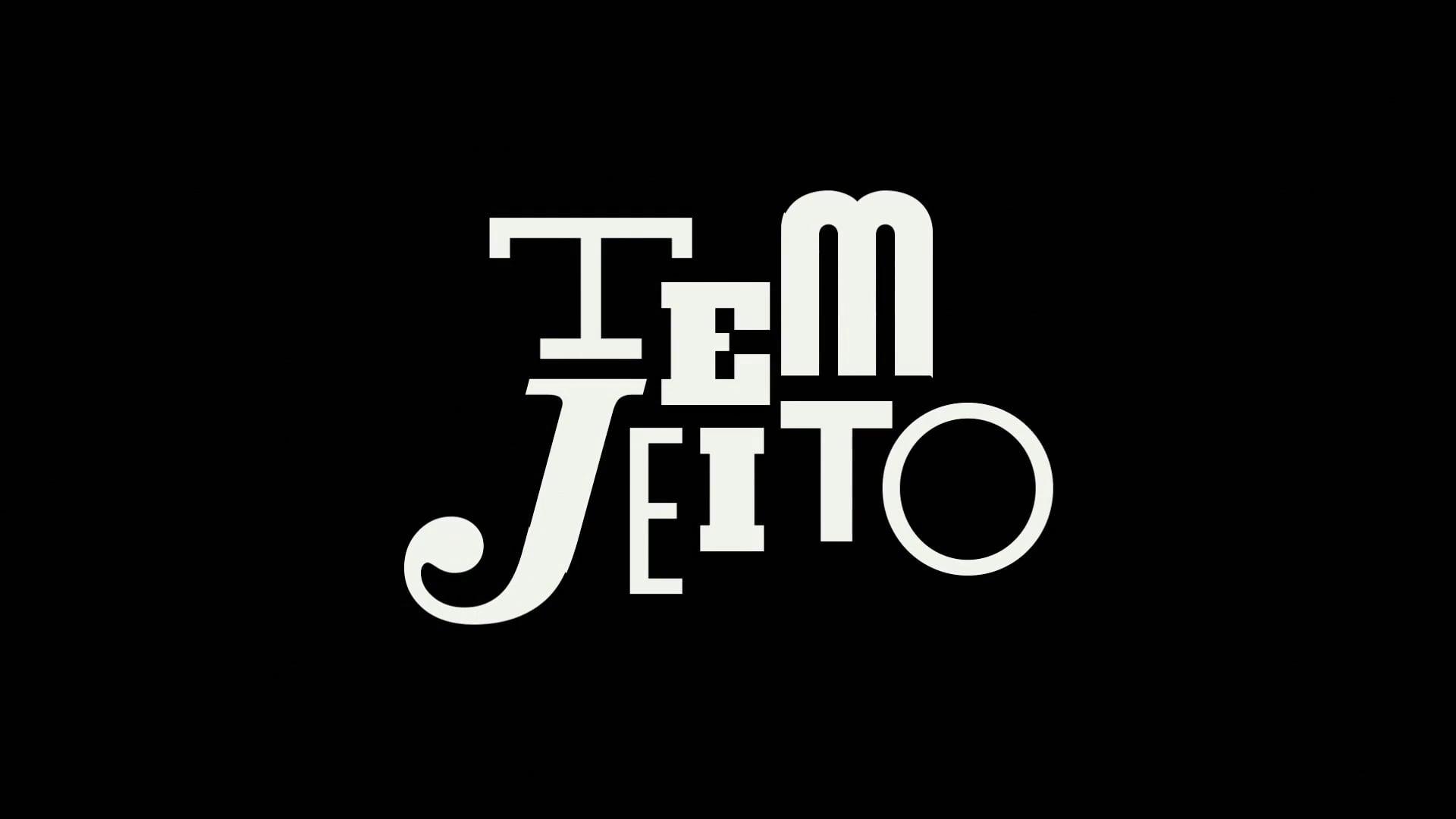 TEM JEITO   Teaser
