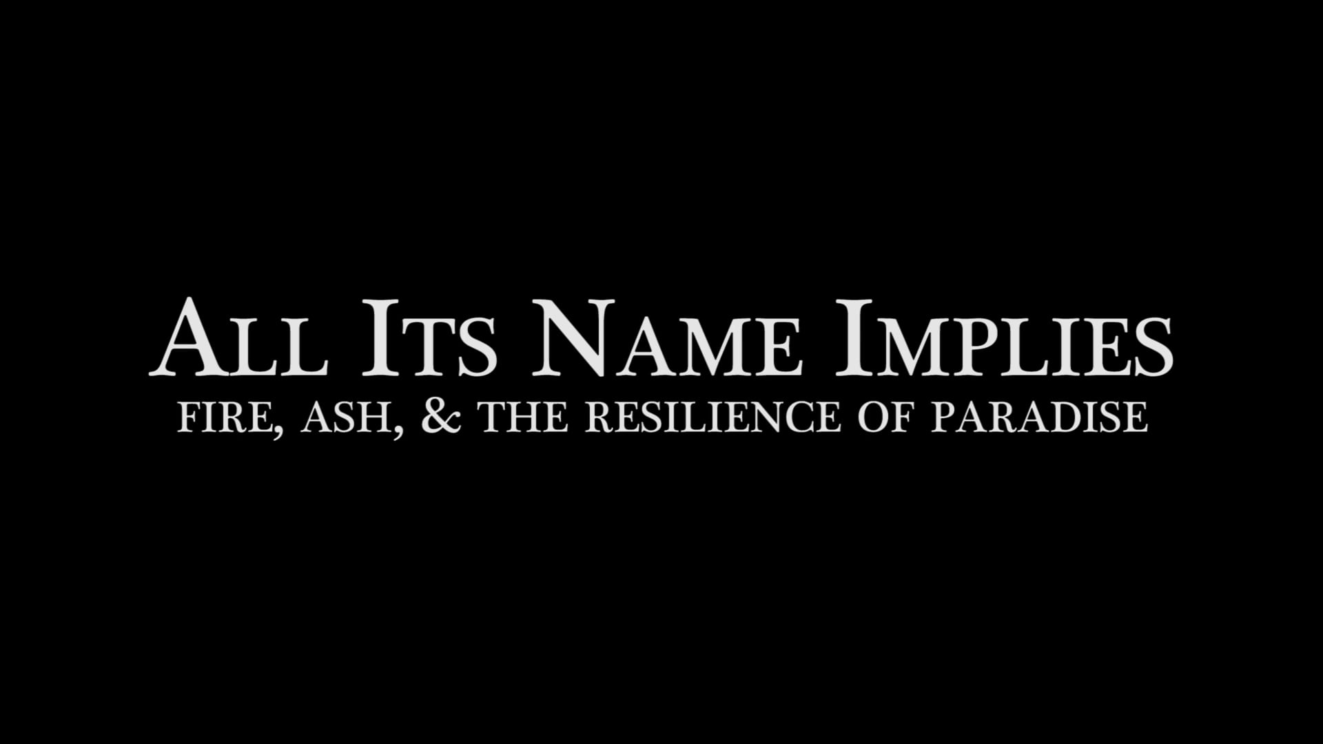 All Its Name Implies - Trailer #1
