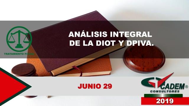 Análisis integral de la DIOT y DPIVA.