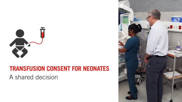 Transfusion consent for neonates: A shared decision