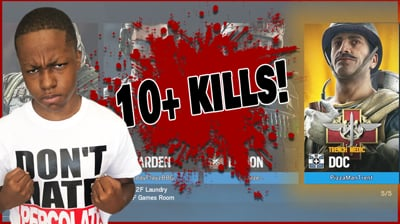 10+ Kills! No One Could Stop Me! - Rainbow Six Siege Gameplay