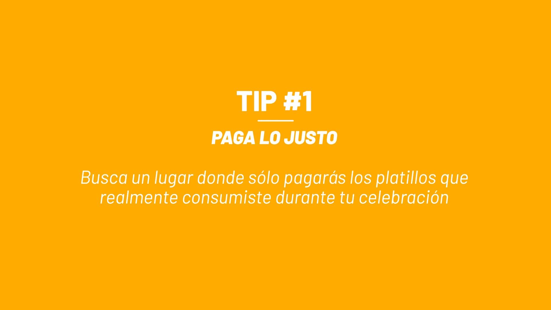 Tip #1 - Paga lo Justo
