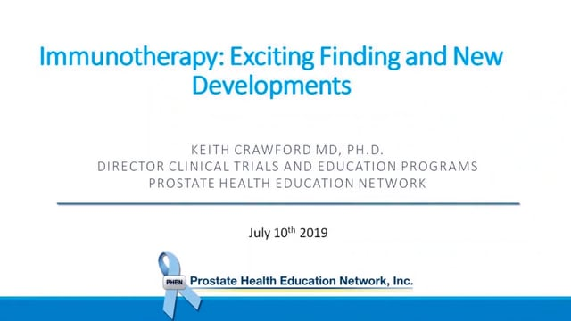 Immunotherapy: Exciting Findings and New Developments for Prostate Cancer with Dr. Keith Crawford