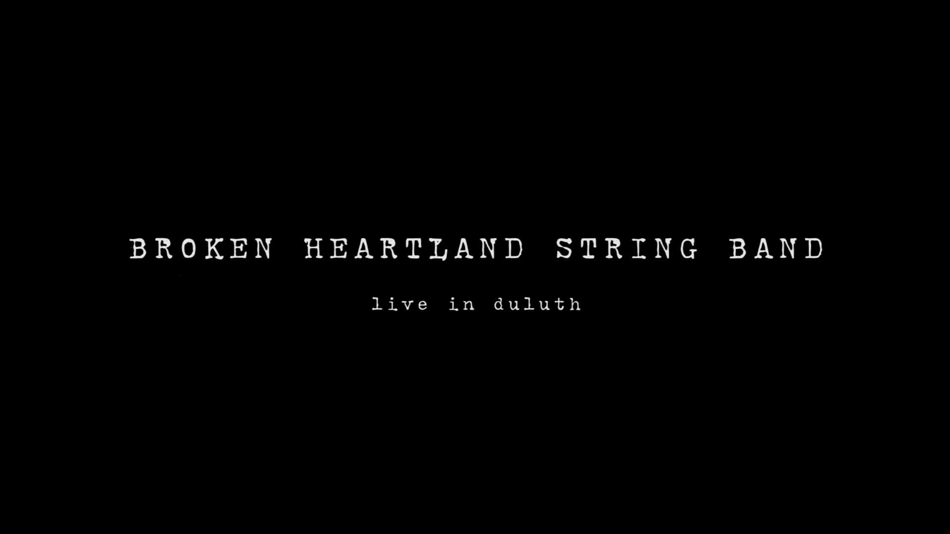 Broken Heartland String Band - Live in Duluth