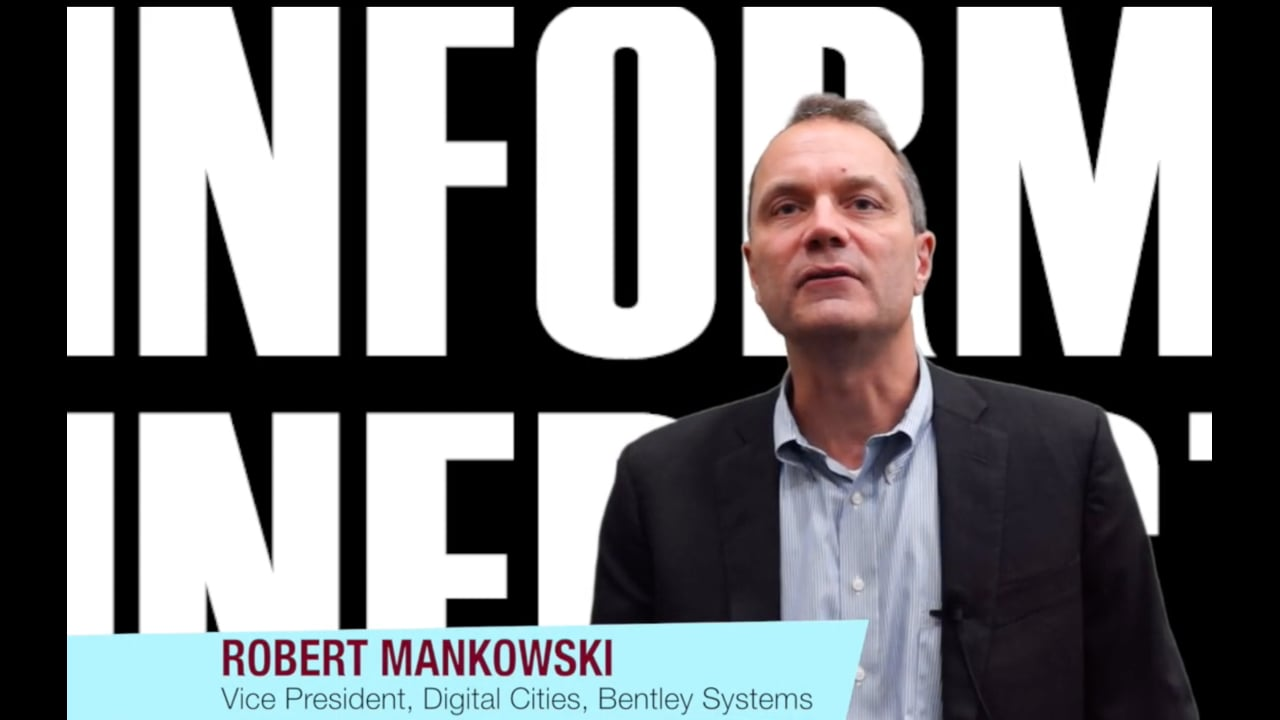Interview with Robert Mankowski, Vice President, Digital Cities, Bentley Systems