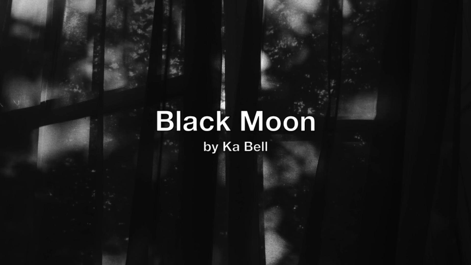 Black Moon by Ka Bell