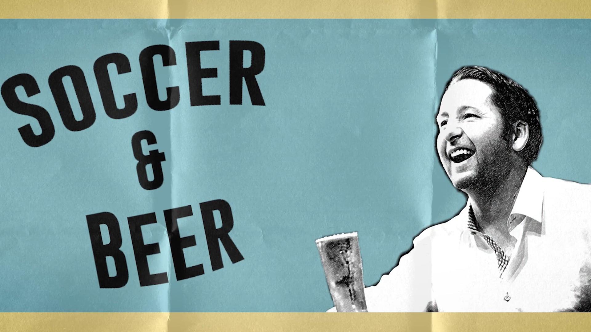 """""""Soccer & Beer"""" - Pilot Trailer"""