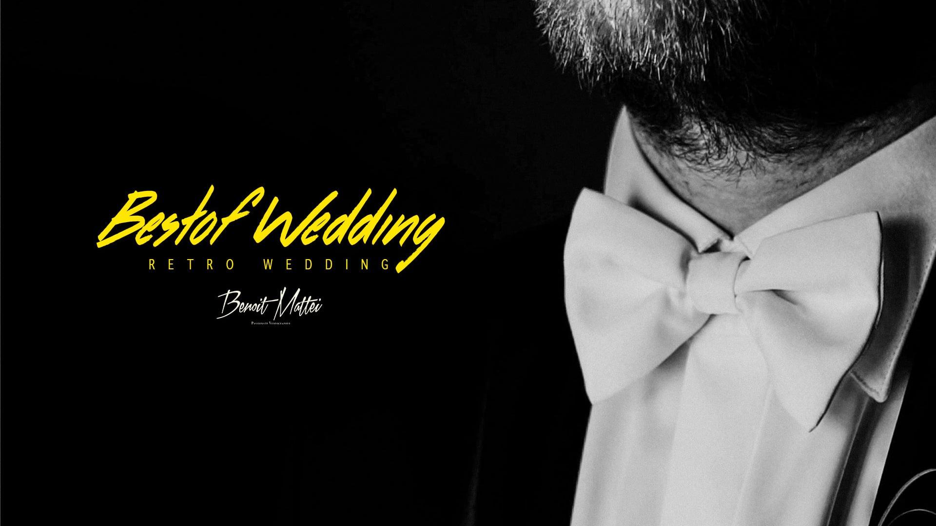 """Bestof Wedding """"Retro thèmatique"""""""