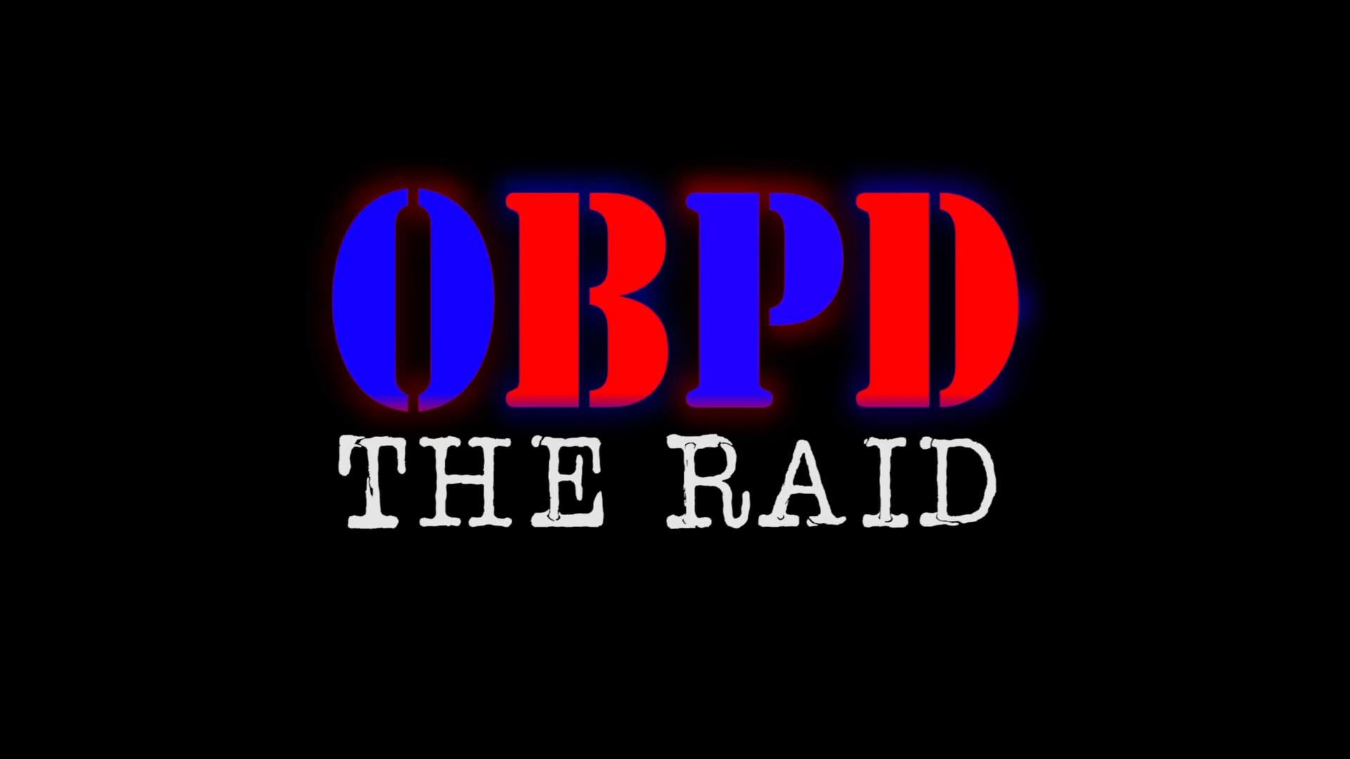 OBPD - The Raid