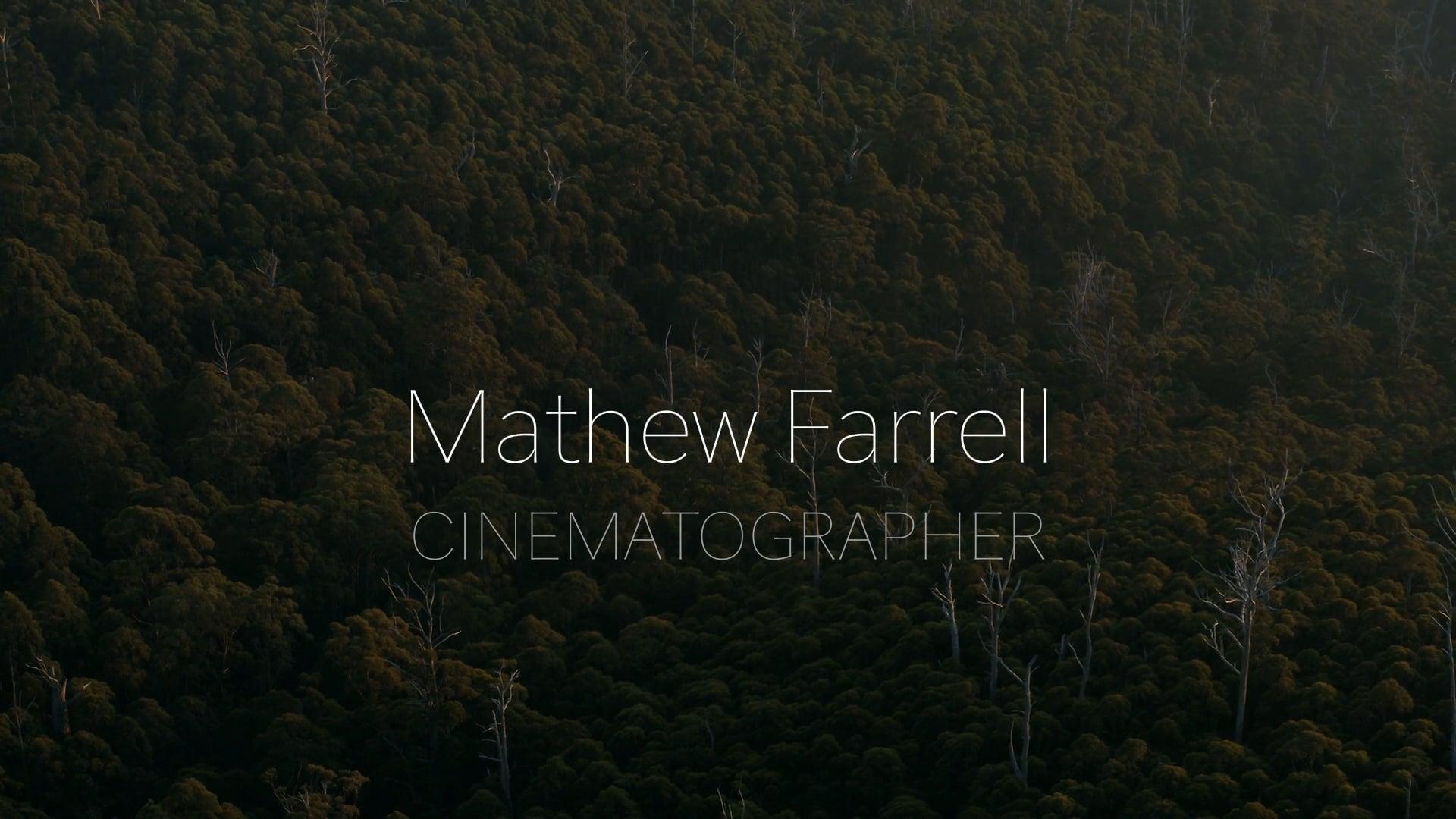 Mathew Farrell cinematography reel 2019