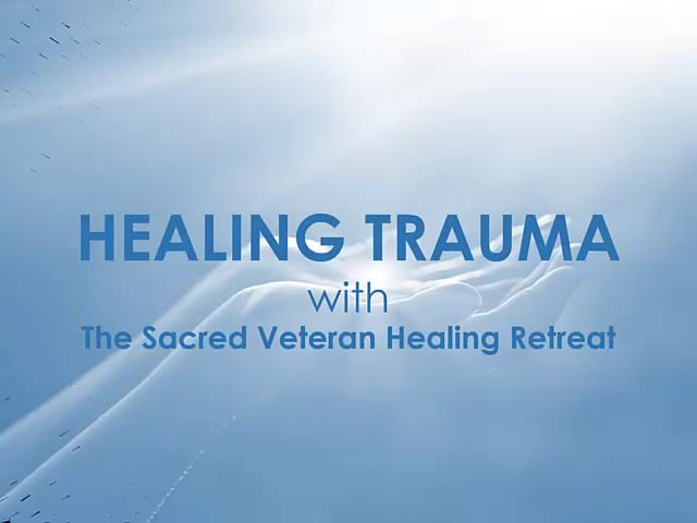 Sacred Veteran Healing Retreat