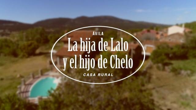 CASA RURAL LA HIJA DE LALO Y EL HIJO DE CHELO