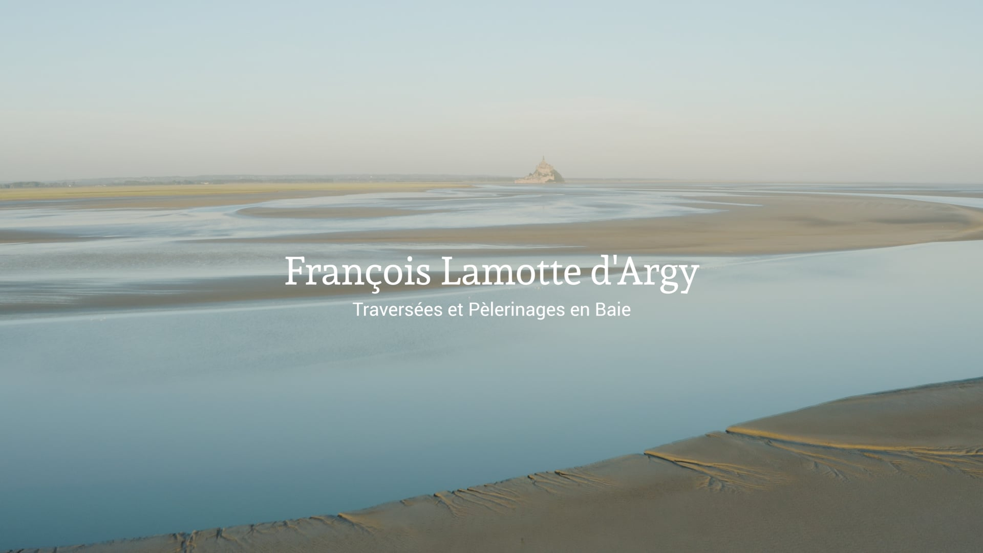 Guide de la Baie | François Lamotte d'Argy