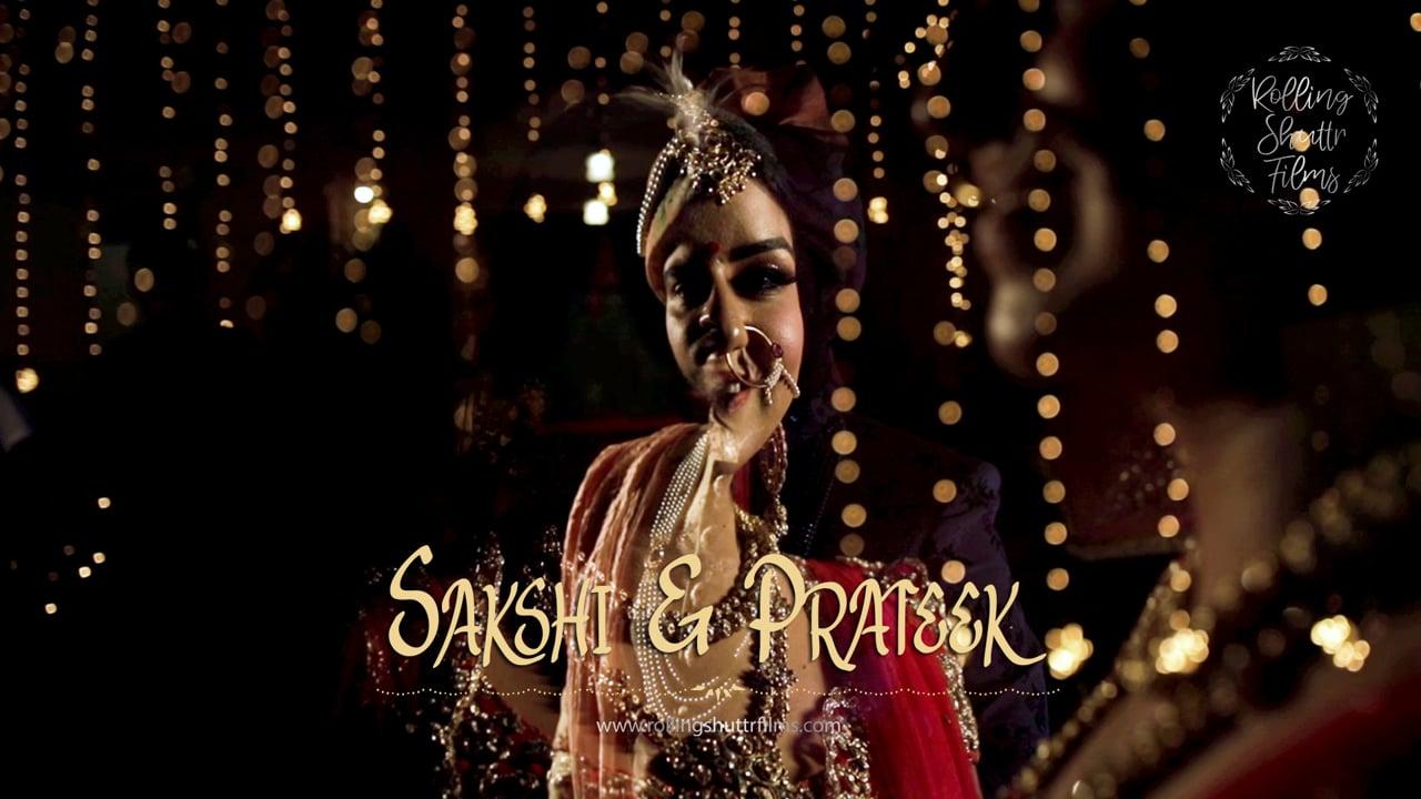 Sakshi & Prateek | Wedding Trailer