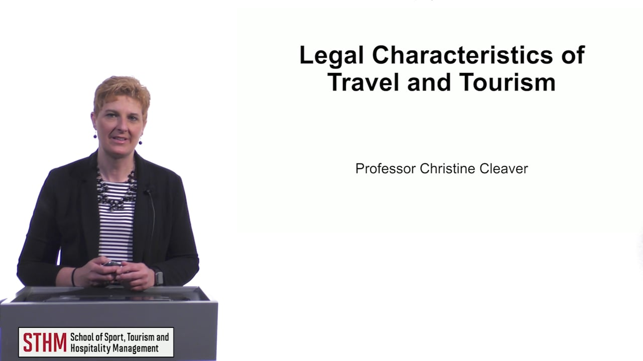 61520Legal Characteristics of Travel and Tourism