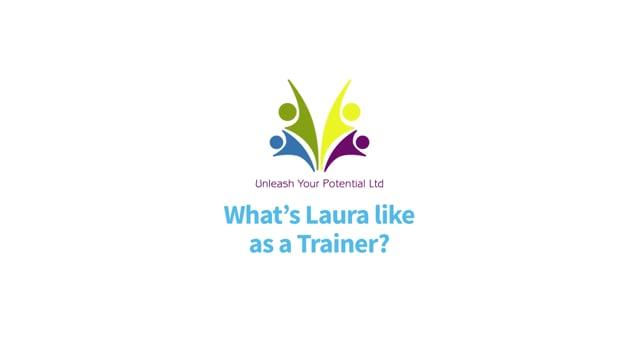 What's Laura like as a Trainer