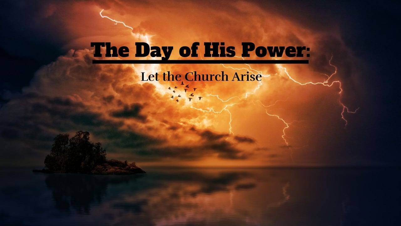 The Day of His Power