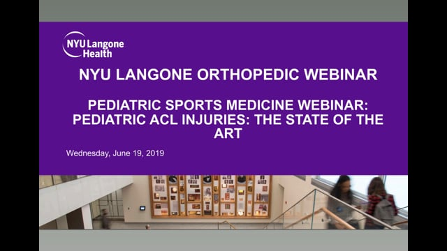 Pediatric ACL Injuries: The State of the Art – Orthopedic Webinar Series