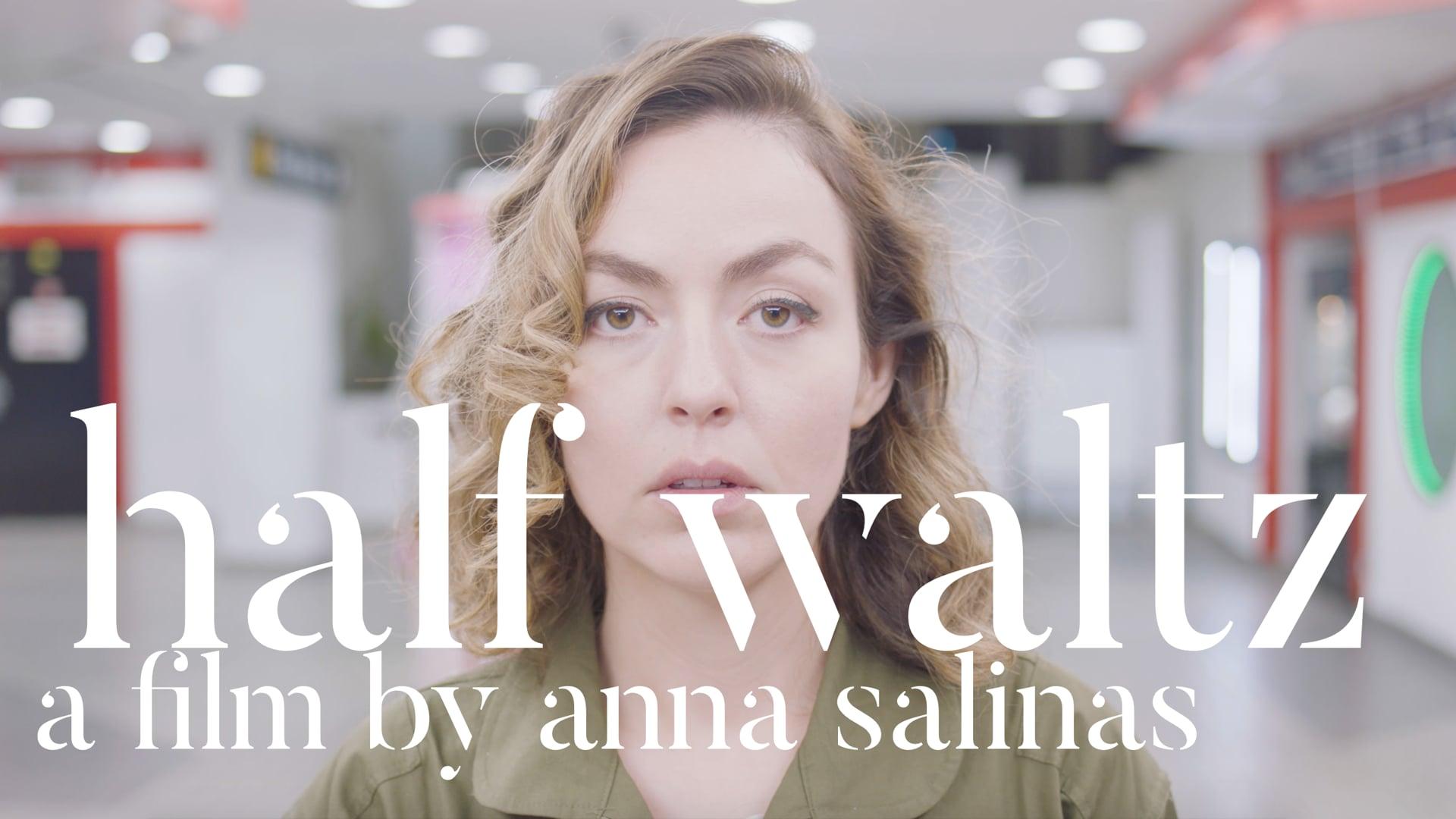 Half Waltz: Trailer