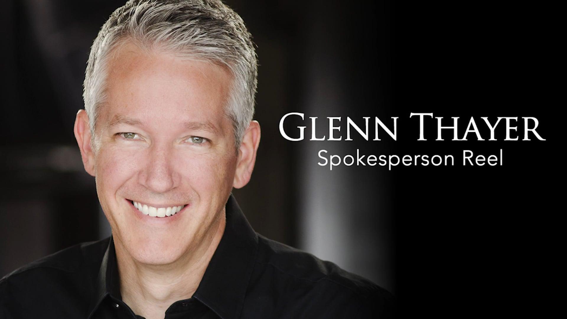 Glenn Thayer Spokesperson Reel