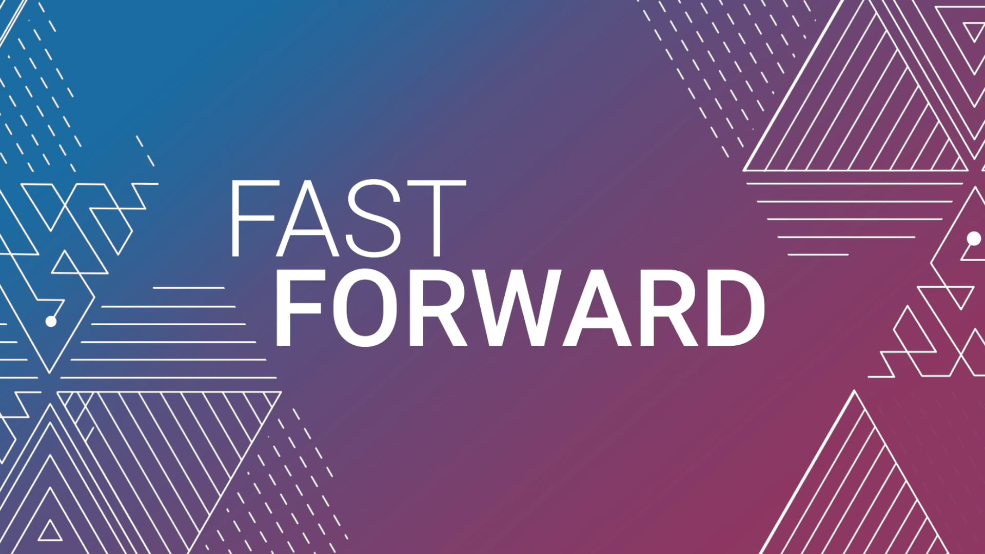 Fast Forward Series - 5G is the Future