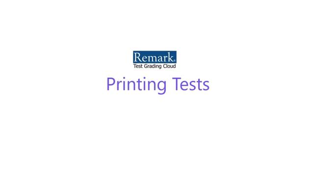 Remark Test Grading Cloud - Printing Tests