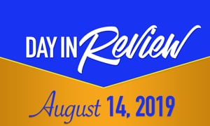 HIS Morning Crew Day in Review: Wed, August 14, 2019