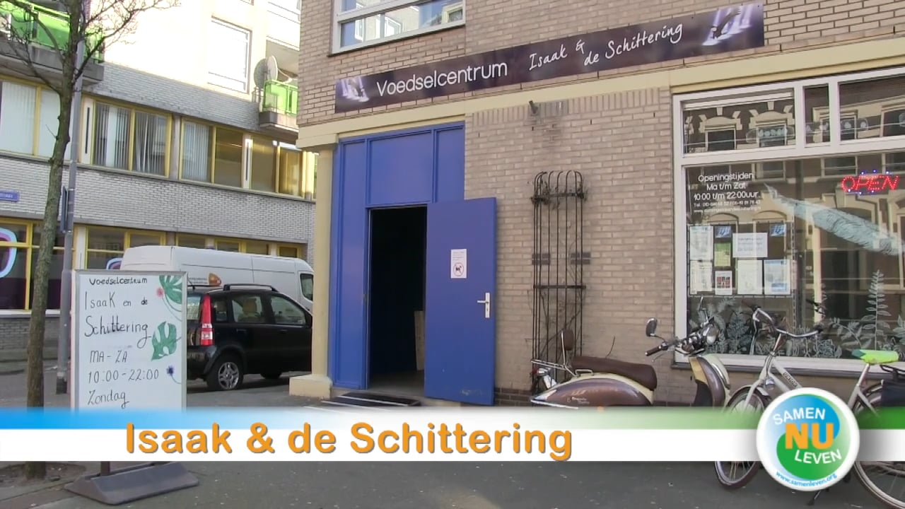 Isaak & de Schittering, voedselcentrum
