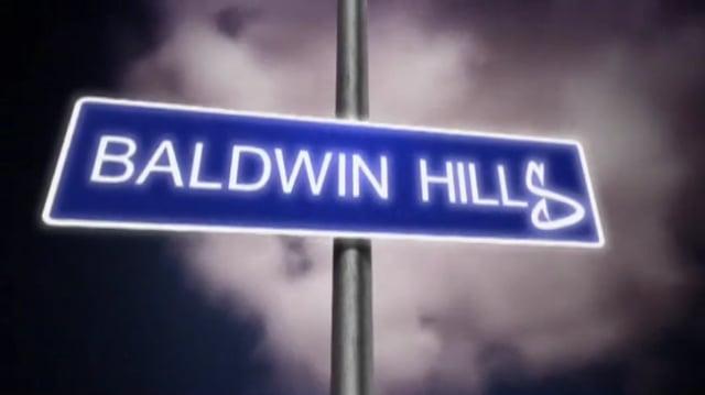 """BALDWIN HILLS - 109 """"STEPPIN IT UP"""""""