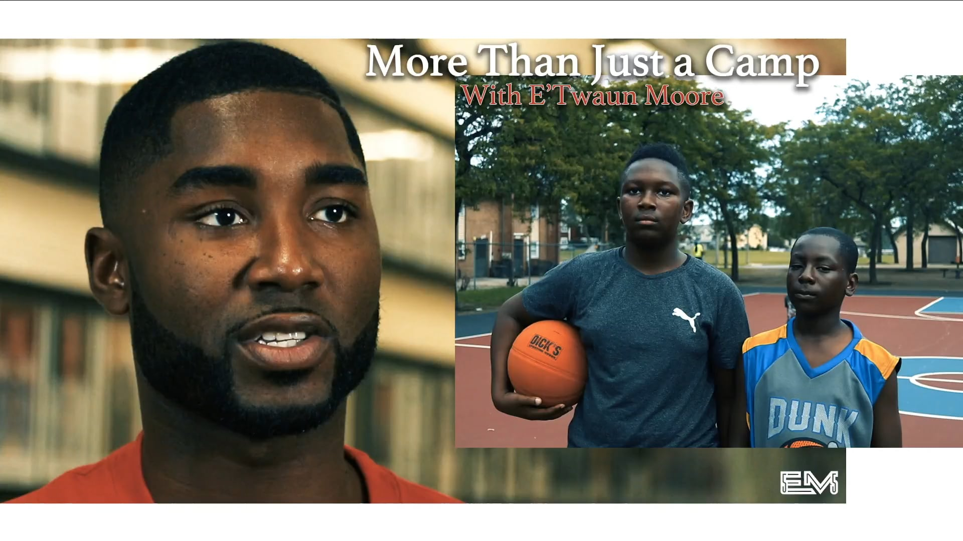"""""""More Than Just a Camp"""" with E'Twaun Moore (New Orleans Pelicans)"""