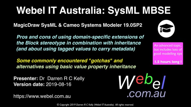 MagicDraw SysML/Cameo: Pros and Cons of custom stereotypes in combination with Block inheritance and Part Property structures