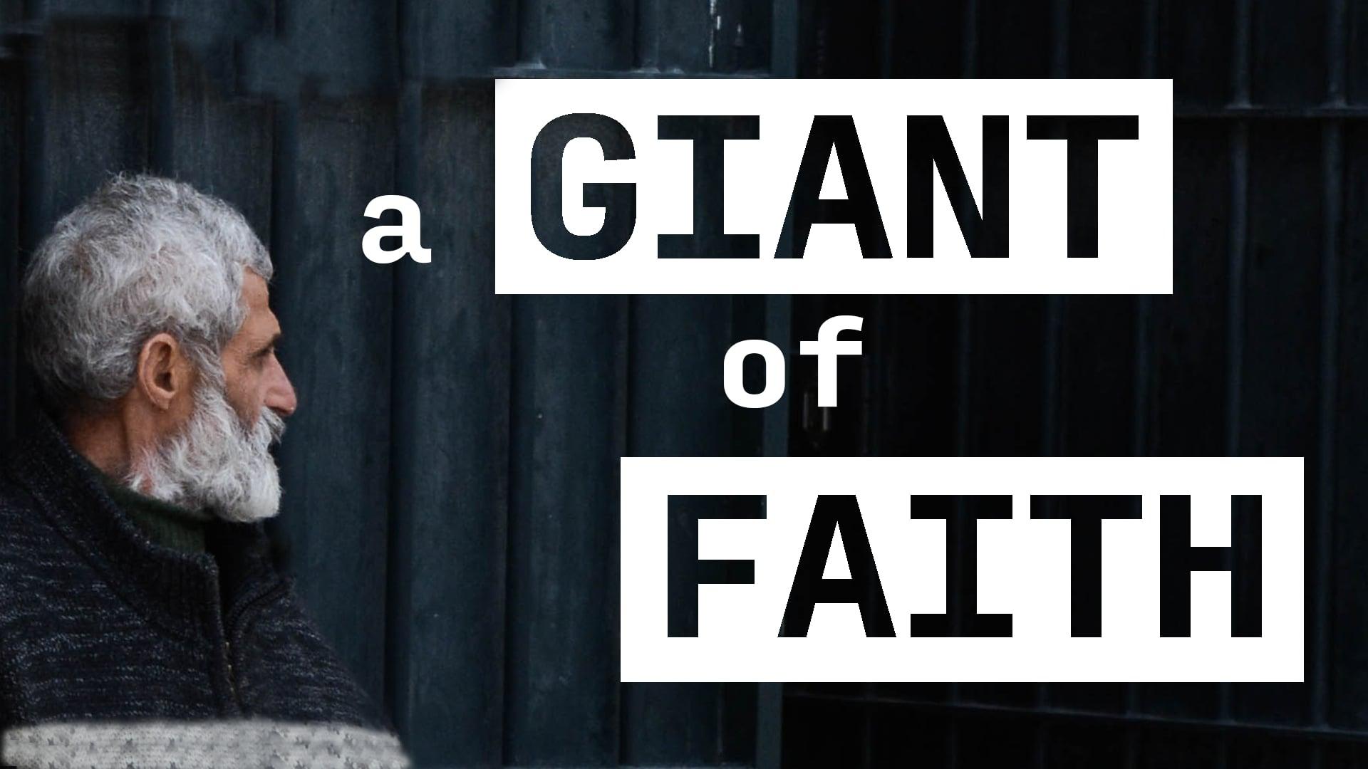 A Giant of Faith