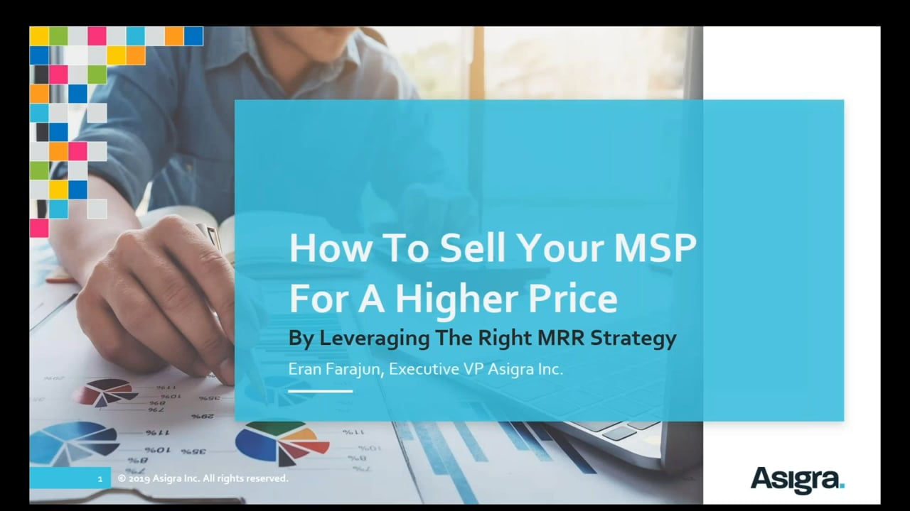 Webinar: How to Sell Your MSP For A Higher Price