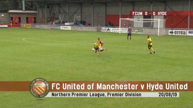 FC United vs Hyde United - Highlights - 20/08/19