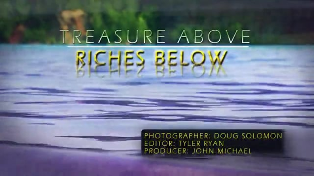 Treasure Above, Riches Below
