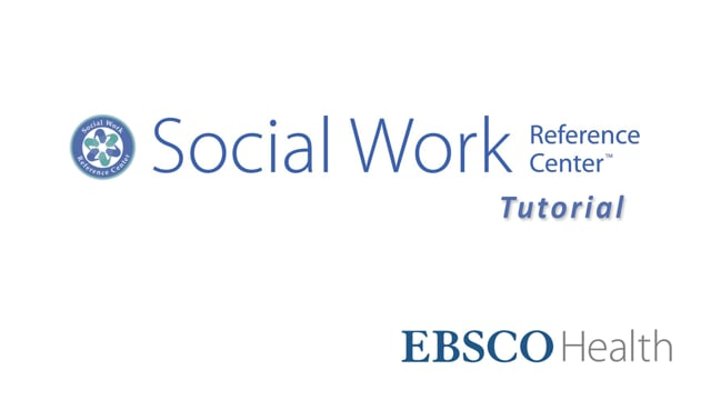 Social Work Reference Center - Tutorial