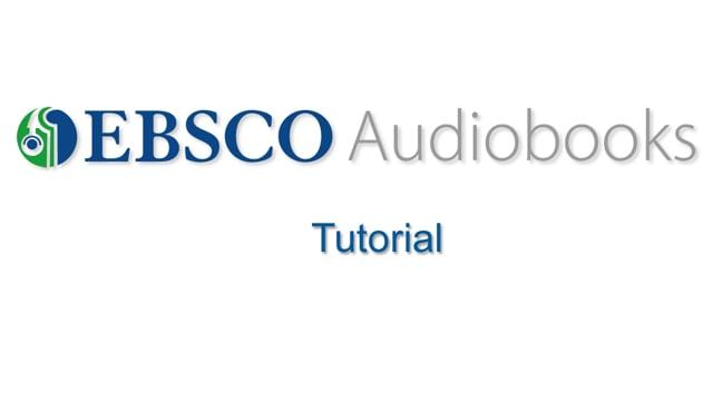 EBSCO Audiobooks - Tutorial
