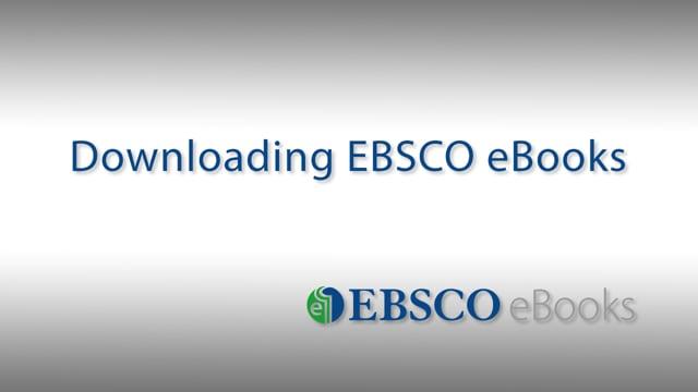 Downloading EBSCO eBooks - Tutorial