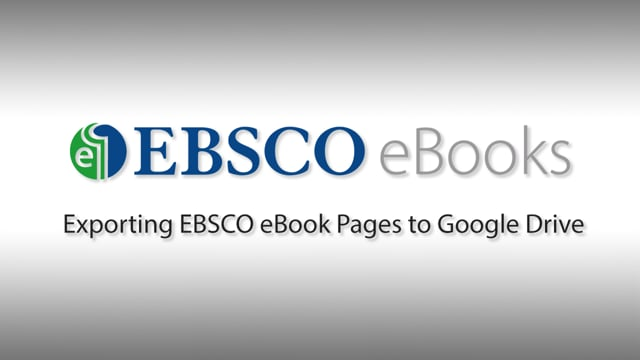 Exporting EBSCO eBooks Pages to Google Drive - Tutorial