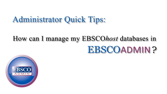 Managing your EBSCOhost Databases - Tutorial
