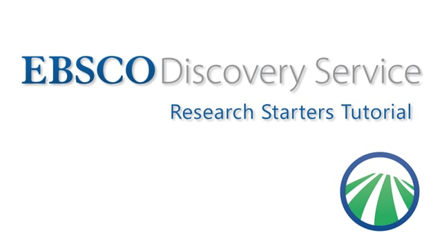 EBSCO Discovery Service Research Starters - Tutorial