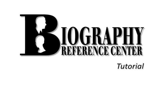 Biography Reference Center - Tutorial