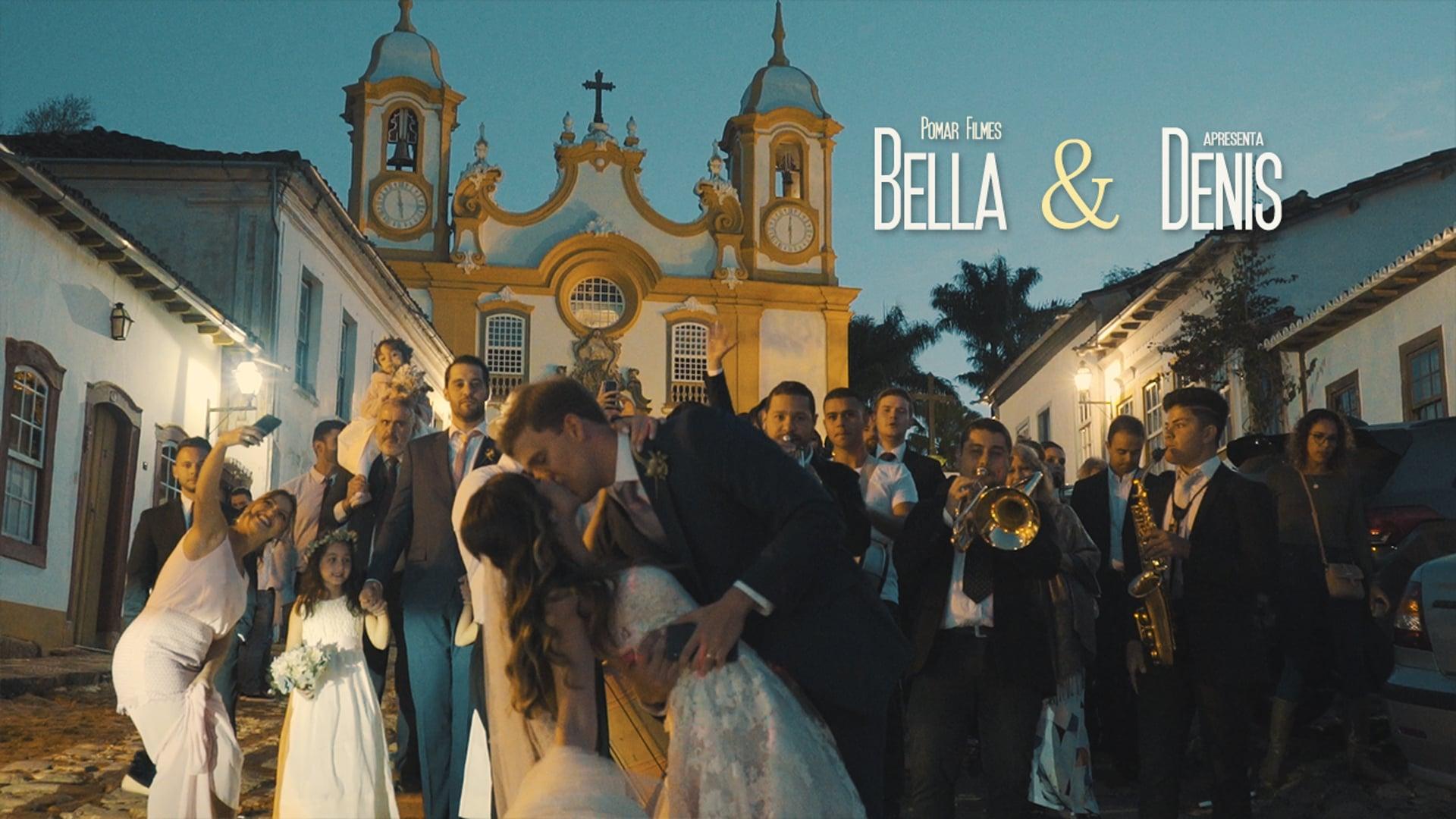 BELLA E DENIS