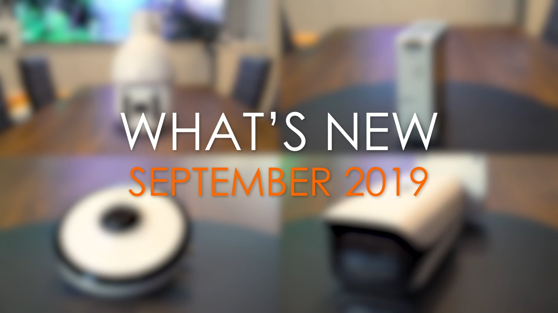 What's New This Month - September 2019