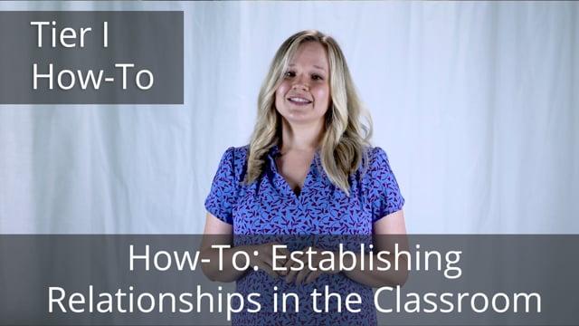 Establishing Relationships in the Classroom