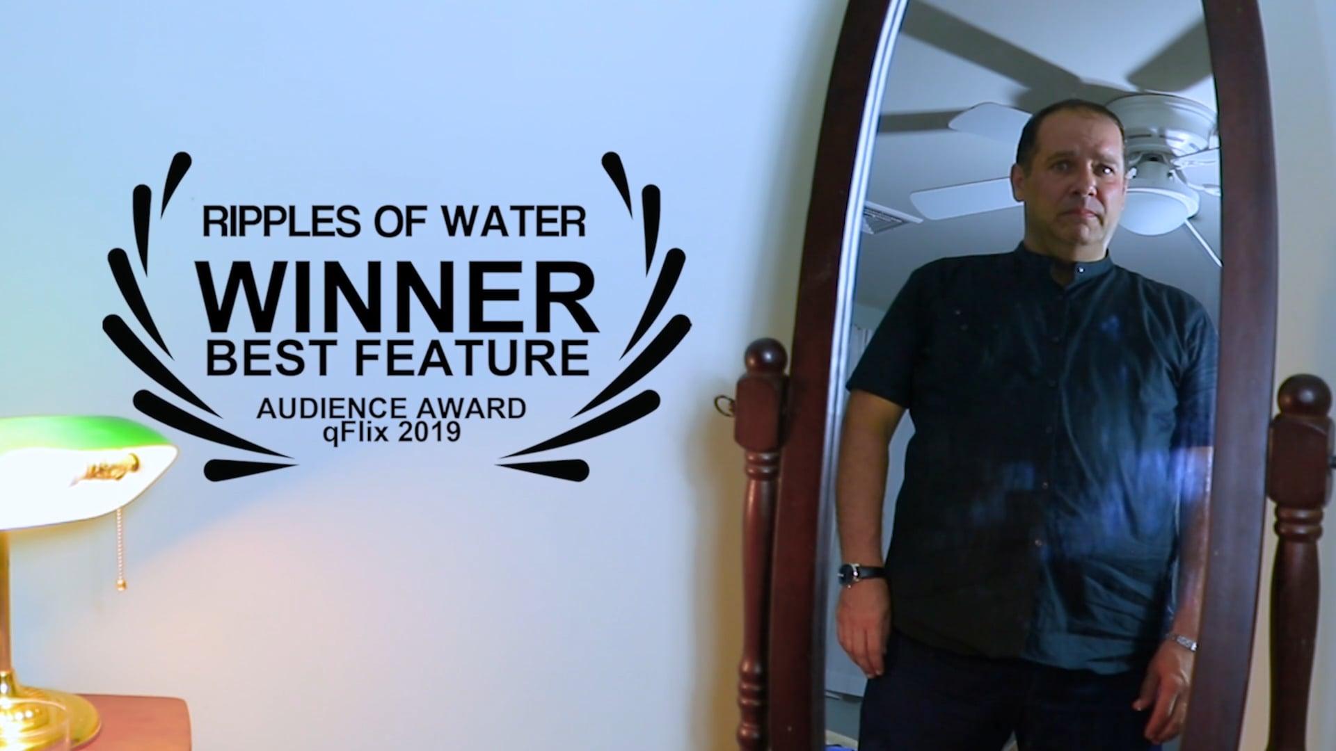 Ripples Of Water FESTIVAL TRAILER #3