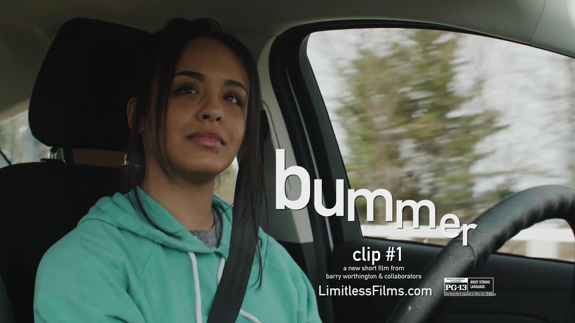 """""""Bummer"""" Clip #1"""